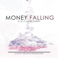 Money Falling (feat. Kaitee Carney)
