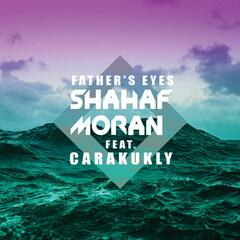 Father's Eyes (feat. Carakukly)