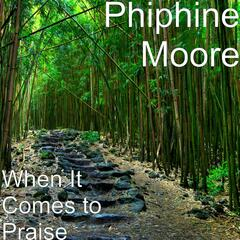 When It Comes to Praise