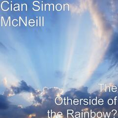 The Otherside of the Rainbow?