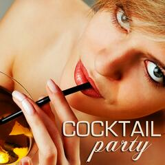 Cocktail Party - A Refreshing Blend of Hip, Relaxing, Sexy and Soft, Smooth Jazz Instrumental Cocktail Party Songs