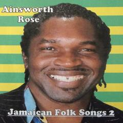Jamaican Folk Songs 2