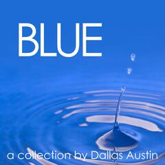 Blue: A Collection for Relaxation by Dallas Austin