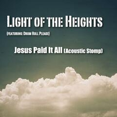 Jesus Paid It All (Acoustic Stomp) [feat. Drum Roll Please]
