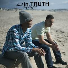 Faith in Truth Unplugged (feat. Jamal(Nexus) & Lotis)