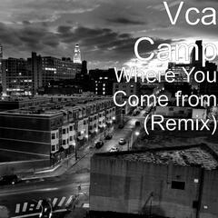Where You Come from (Remix)