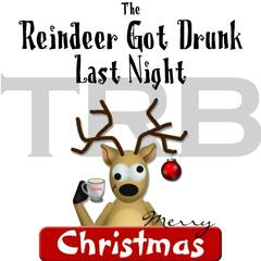 The Reindeer Got Drunk Last Night (feat. Tobacco Rd Band)