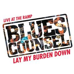 Lay My Burden Down - Live at the Ramp