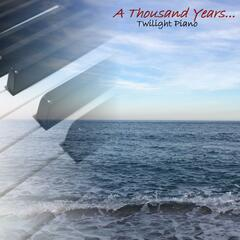 A Thousand Years Piano