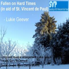 Fallen on Hard Times (In Aid of St. Vincent De Paul)