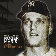 The Ballad of Roger Maris