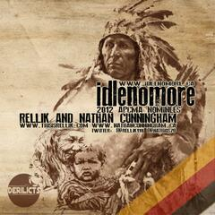 Idle No More (feat. Nathan Cunningham)