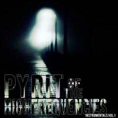 Pyrit of the High Frequencies Instrumentals, Vol. 1