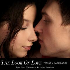 The Look of Love (Tribute to Diana Krall)