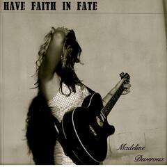 Have Faith in Fate