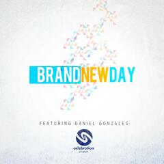 Brand New Day (feat. Daniel Gonzales)