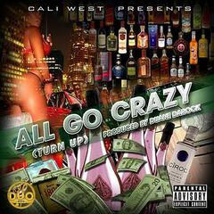 They All Go Crazy (feat. Vip Jdg, Willie Mammuth, D-Nu & Duane Darock)