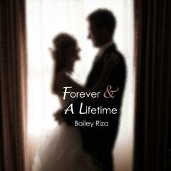 Forever and a Lifetime