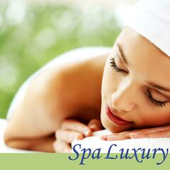Spa Luxury (Calming and Peaceful Music for Massage and Relaxation)