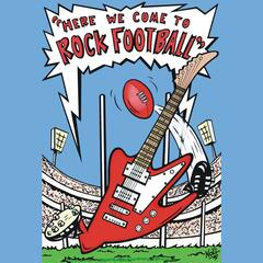 Here We Come to Rock Football (Radio Edit)