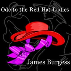 Ode to the Red Hat Ladies