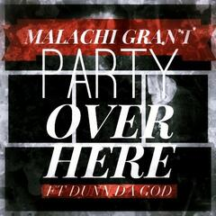 Party over Here (feat. Dunn da God)