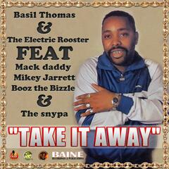 Take It Away (feat. Mikey Jarrett, Booz the Bizzle & the Snypa)