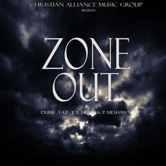 Zone out (feat. T.a.P., Joe Hunt & P. Meshawn)