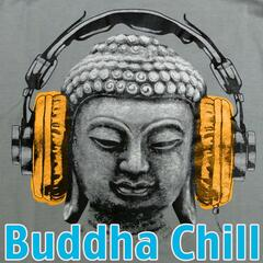 Buddha Chill 3: Hip Hop, Minimal Dubstep, Chillwave for Relaxation and Meditation