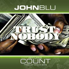 Trust Nobody (feat. Count)