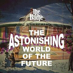 The Astonishing World of the Future
