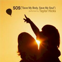 "S.O.S. (""Save My Body, Save My Soul"")"