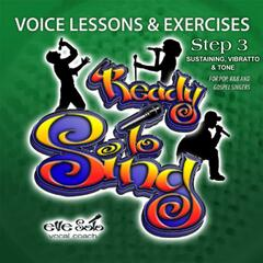 Voice Lessons Vocal Exercises-Ready to Sing Step 3