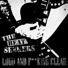 Loud and F**K!Ng Clear