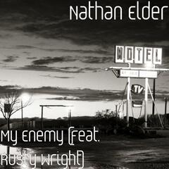 My Enemy (feat. Rusty Wright)