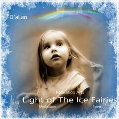 Light of the Ice Fairies - Sleep, Meditation. Beautiful New Age Piano. Lullabies and Ambience for Insomnia, Healing, Study, Spa.
