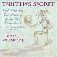 The Best of Tabitha's Secret Vol. # 1 , Rob Thomas, Jay Stanley, John Goff, Paul Doucette , Brian Yale