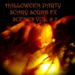 Halloween Party Scary Sound Fx Scenes Vol # 2