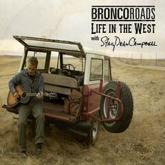 Bronco Roads: Life in the West