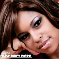 That Don't Work (feat. J. Rockwell)