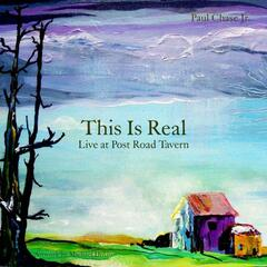 This Is Real - Live at Post Road Tavern