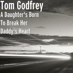 A Daughter's Born To Break Her Daddy's Heart