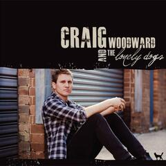 Craig Woodward & the Lonely Dogs