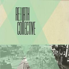 Rebirth::Collective