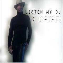 Listen to My DJ