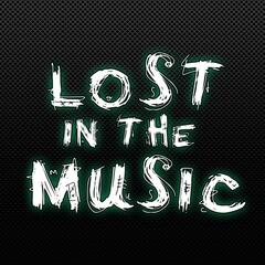 Lost in the Music (feat. Dirty Steve)