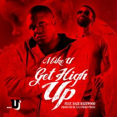 Get High up (feat. Daze Hazewood)