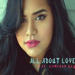 All About Love (feat. Kameron Ray)