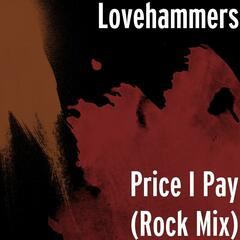 Price I Pay (Rock Mix)