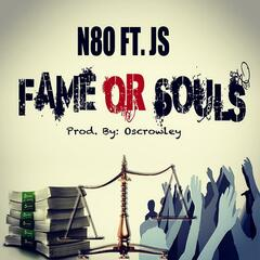 Fame or Souls (feat. Js)